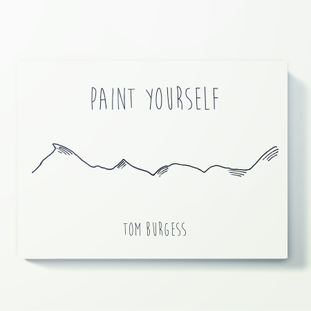 paint yourself1 'Paint Yourself' by Tom Burgess