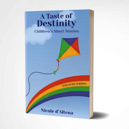 3D book 'A Taste of Destinity Children's Short Stories' by Nicole D'Altena
