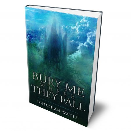 3d 1 'Bury Me Where They Fall' by Jonathan Watts