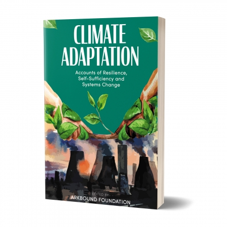 Climate Adaptation: Accounts of Resilience, Self-Sufficiency and Systems Change