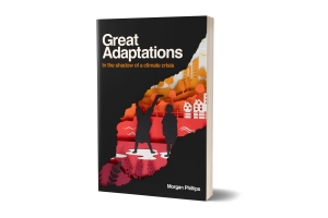 Great Adaptations by Morgan Phillips