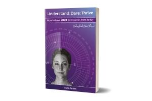 Understand, Dare, Thrive