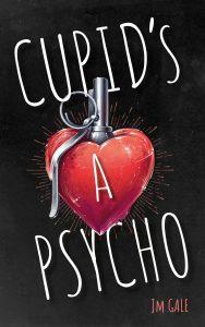 Cupid's a Psycho